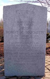 Marlborough, Mass. - Dedicated to the memory of USAF Captain Robert W. Touchette.