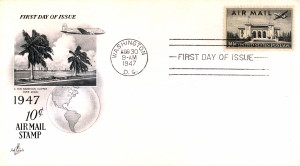 1947 Air Mail First Day Issue